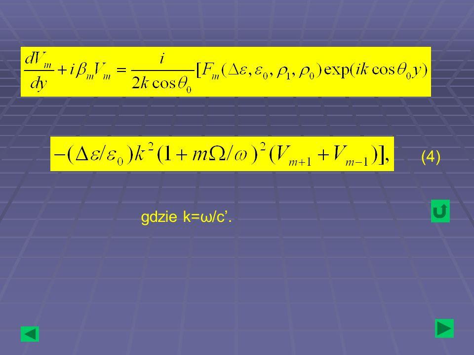 gdzie k=ω/c. (4)