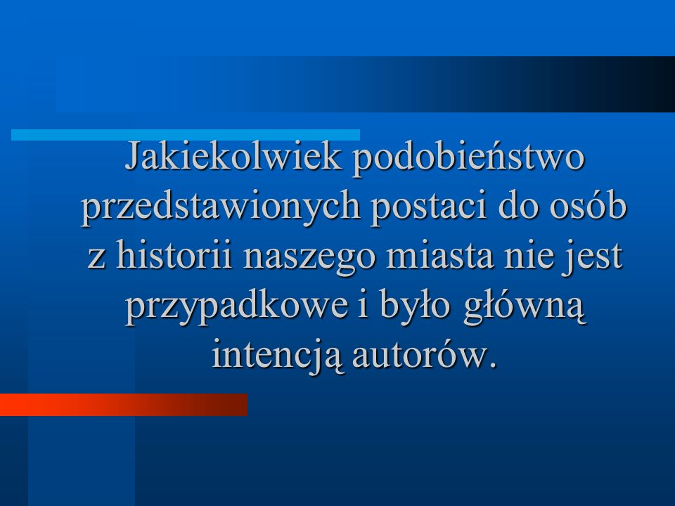 W rolach głównych: Arkadiusz Szymborski – Bogusław Wołoszański Marceli Sobczak – ks. Józef Kurzawski Jakub Karbowiak – Leon Leszczyński Patryk Wojtysi