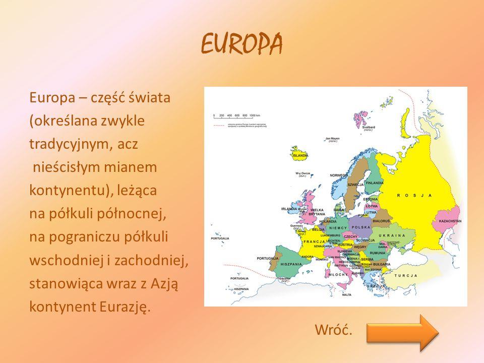 Pytanie 1 1.Z jakim kontynentem Europa tworzy Eurazję.