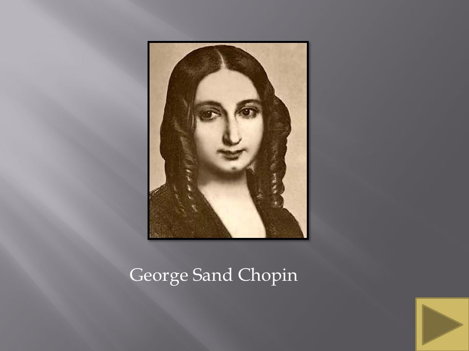 George Sand Chopin