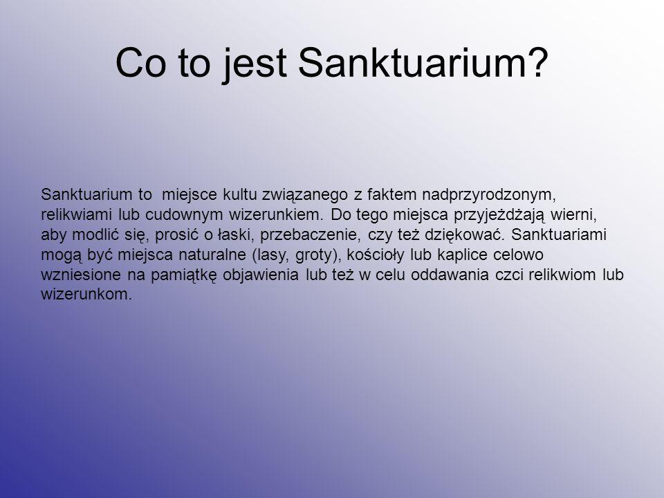 Co to jest Sanktuarium.