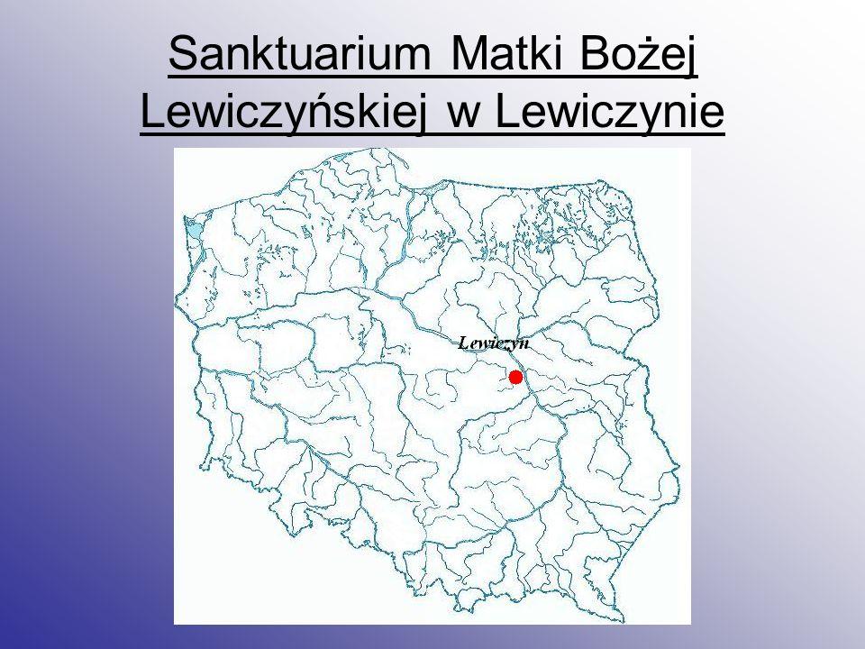 Sanktuarium Matki Bożej Lewiczyńskiej w Lewiczynie