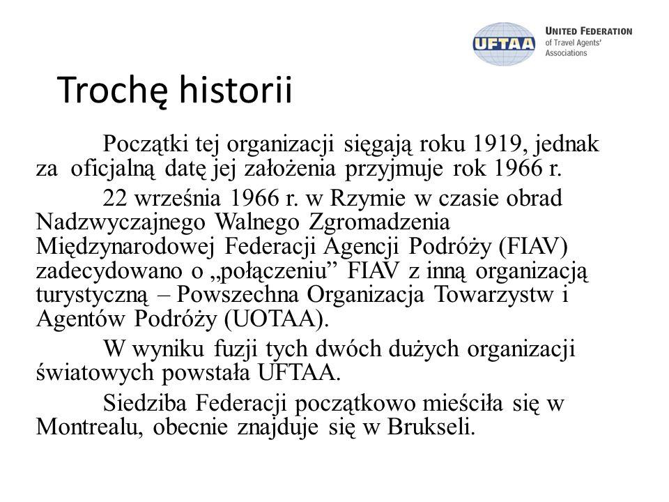 Cel UFTAA: Głównym celem powołania tej organizacji było zjednoczenie BP i touroperatorów w międzynarodową organizację stojącą na straży ich praw między rządami, kontrahentami i klientami.