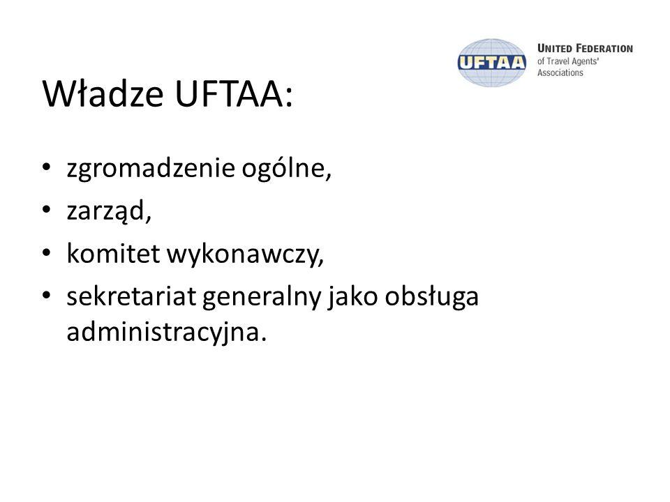 Władze UFTAA: zgromadzenie ogólne, zarząd, komitet wykonawczy, sekretariat generalny jako obsługa administracyjna.