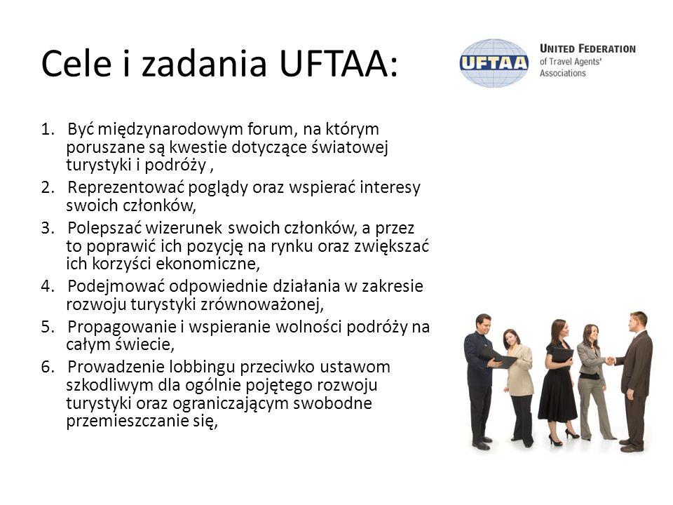 Cele i zadania UFTAA: 1. Być międzynarodowym forum, na którym poruszane są kwestie dotyczące światowej turystyki i podróży, 2. Reprezentować poglądy o