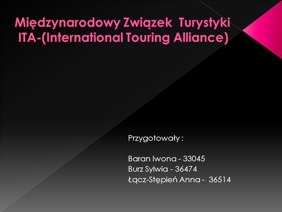 Przygotowały : Baran Iwona - 33045 Burz Sylwia - 36474 Łącz-Stępień Anna - 36514