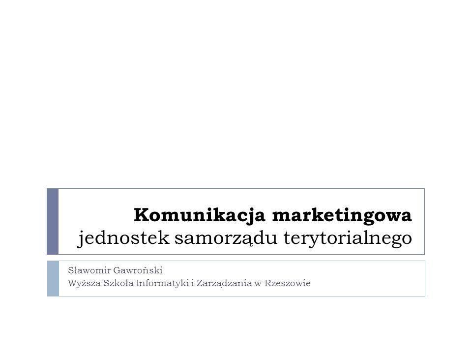 Założenia przedmiotu Istota komunikacji marketingowej Strategie promocji jst Grupy docelowe oddziaływań komunikacyjnych Reklama Relacje z mediami Internet w systemie komunikacji marketingowej System identyfikacji wizualnej Komunikacja wewnętrzna Relacje z mieszkańcami Wydawnictwa własne Targi, wystawy, konkursy, nagrody
