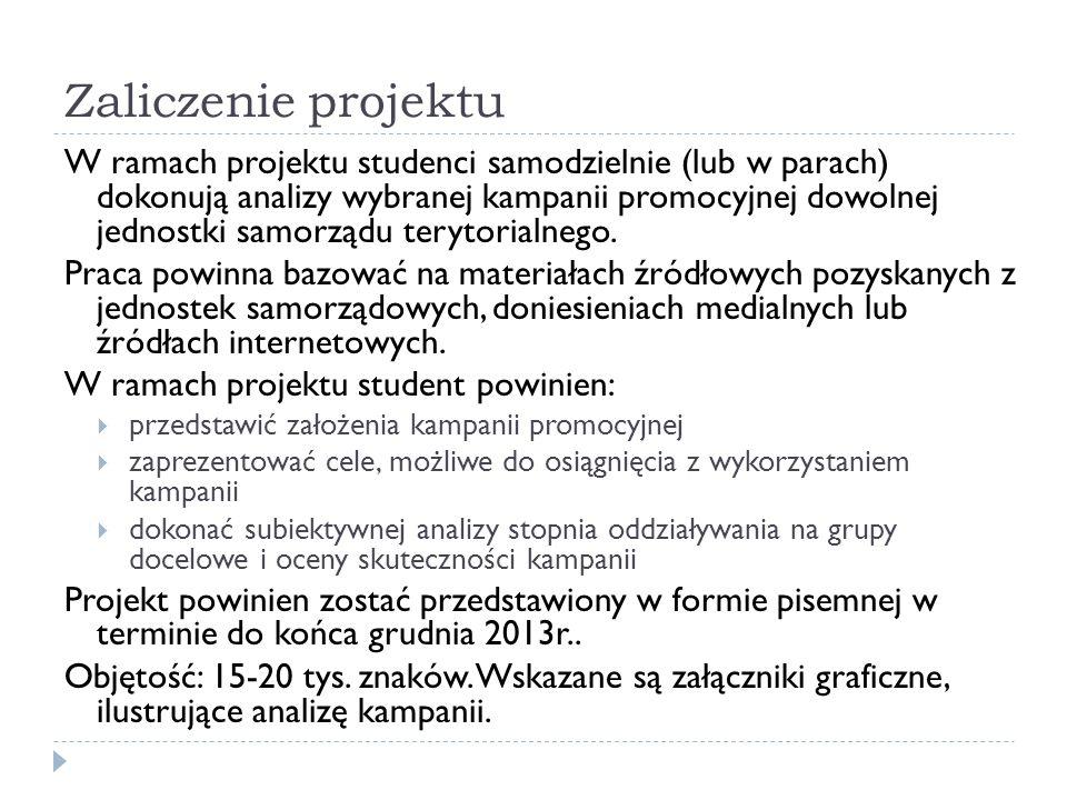 Zaliczenie projektu Kryteria zaliczenia Warunkiem podstawowym zaliczenia projektu jest złożenie go w terminie 31/12/2013.
