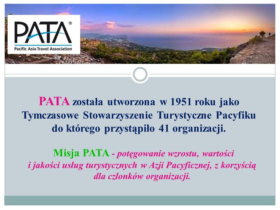 Misja PATA - potęgowanie wzrostu, wartości i jakości usług turystycznych w Azji Pacyficznej, z korzyścią dla członków organizacji. PATA została utworz