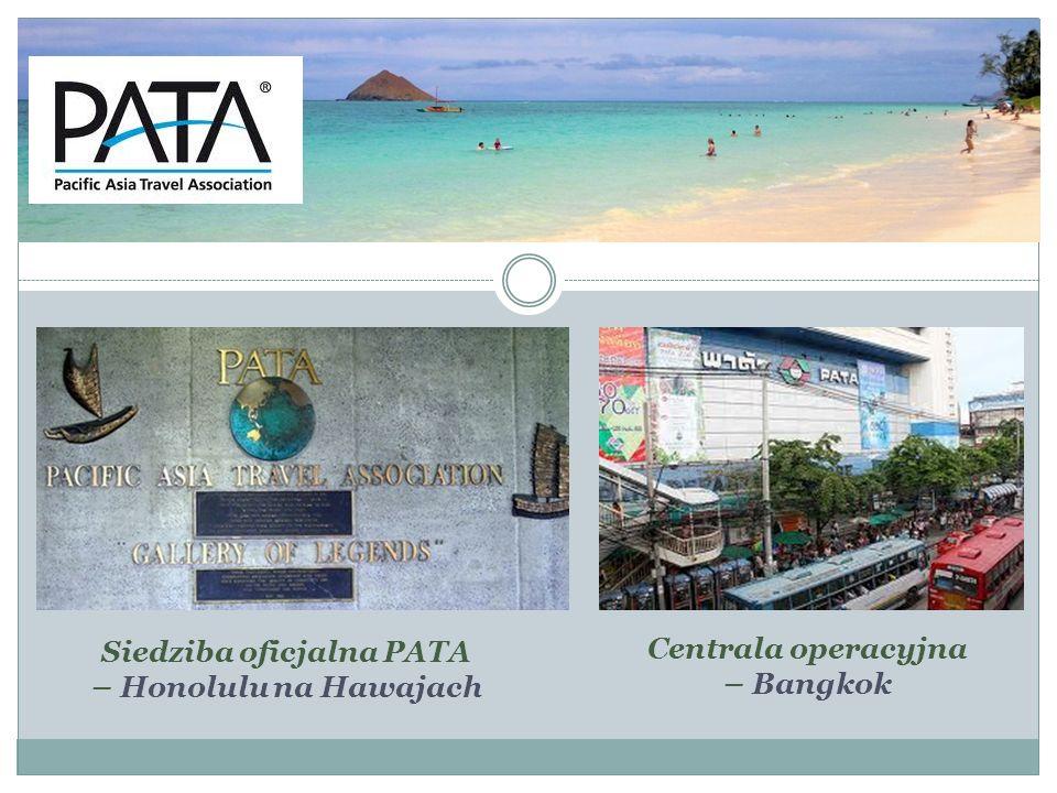 Centrala operacyjna – Bangkok Siedziba oficjalna PATA – Honolulu na Hawajach