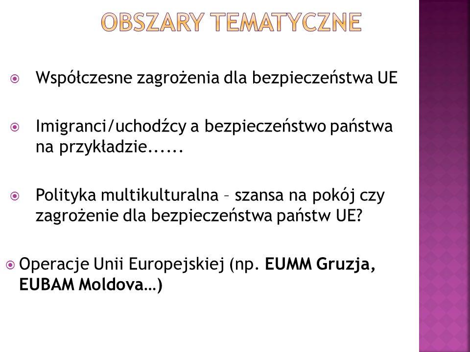 Współczesne zagrożenia dla bezpieczeństwa UE Imigranci/uchodźcy a bezpieczeństwo państwa na przykładzie......