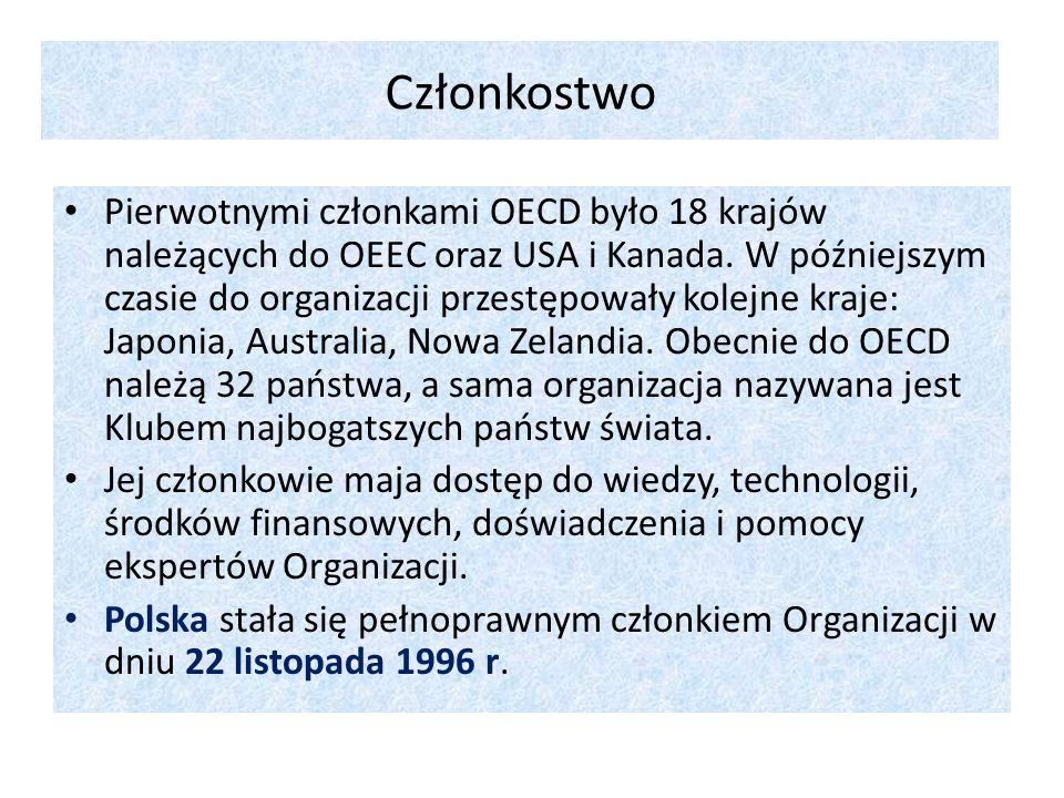 Członkostwo Pierwotnymi członkami OECD było 18 krajów należących do OEEC oraz USA i Kanada. W późniejszym czasie do organizacji przestępowały kolejne