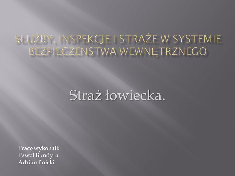 Podstawowym aktem normatywnym dotyczącym Straży Łowieckiej jest Ustawa z dnia 13 października 1995 r.