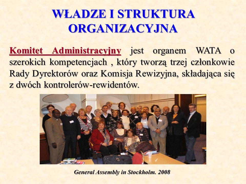 WŁADZE I STRUKTURA ORGANIZACYJNA Komitet Administracyjny jest organem WATA o szerokich kompetencjach, który tworzą trzej członkowie Rady Dyrektorów or