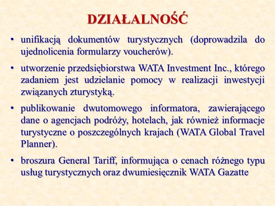 DZIAŁALNOŚĆ unifikacją dokumentów turystycznych (doprowadzila do ujednolicenia formularzy voucherów). unifikacją dokumentów turystycznych (doprowadzil
