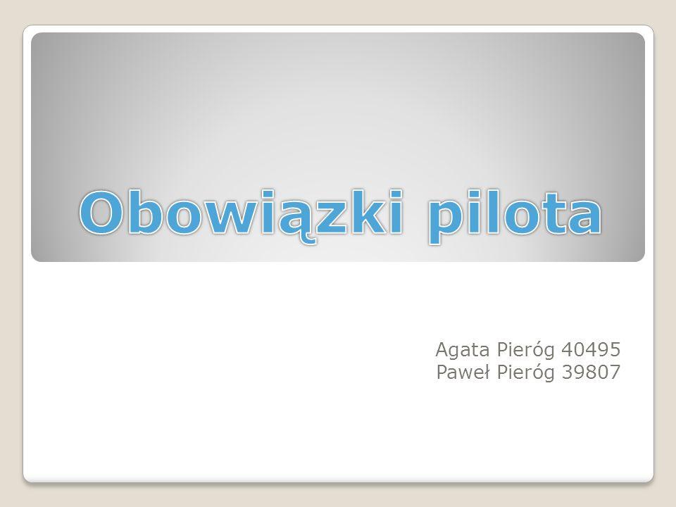 Agata Pieróg 40495 Paweł Pieróg 39807