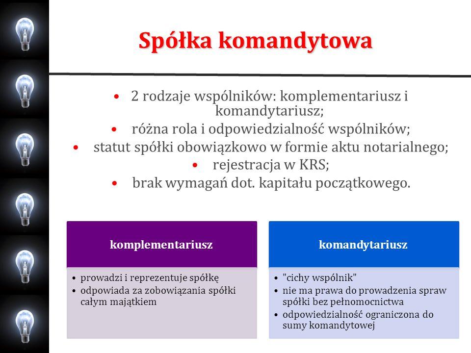 Spółka komandytowo-akcyjna Spółka komandytowo-akcyjna łączy w sobie cechy charakterystyczne 2 typów spółek: osobowej i kapitałowej.
