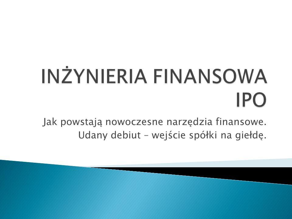 Początki IF Szczyt popularności Kryzys Bankowość Inwestycyjna Jakub Sieradzki2