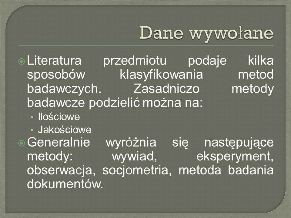 Literatura przedmiotu podaje kilka sposobów klasyfikowania metod badawczych. Zasadniczo metody badawcze podzielić można na: Ilościowe Jakościowe Gener