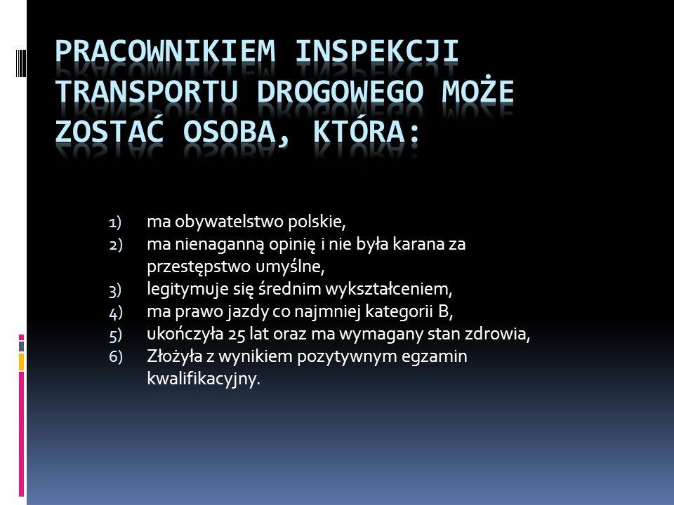 1) ma obywatelstwo polskie, 2) ma nienaganną opinię i nie była karana za przestępstwo umyślne, 3) legitymuje się średnim wykształceniem, 4) ma prawo j