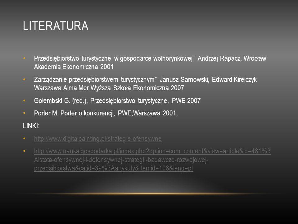 LITERATURA Przedsiębiorstwo turystyczne w gospodarce wolnorynkowej Andrzej Rapacz, Wrocław Akademia Ekonomiczna 2001 Zarządzanie przedsiębiorstwem tur