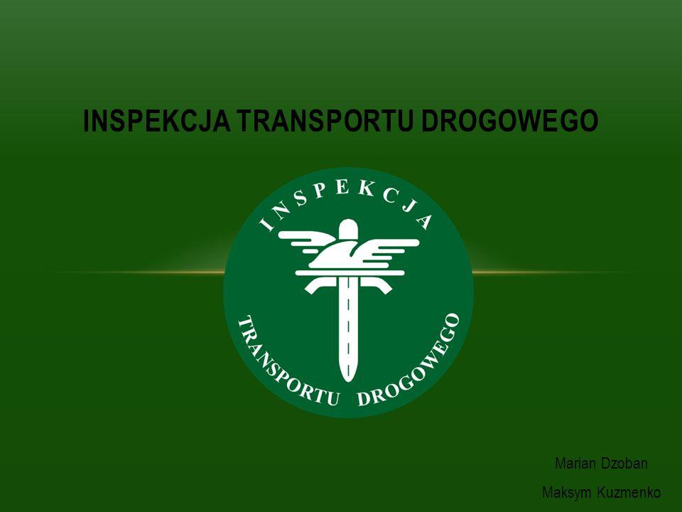 Marian Dzoban Maksym Kuzmenko INSPEKCJA TRANSPORTU DROGOWEGO