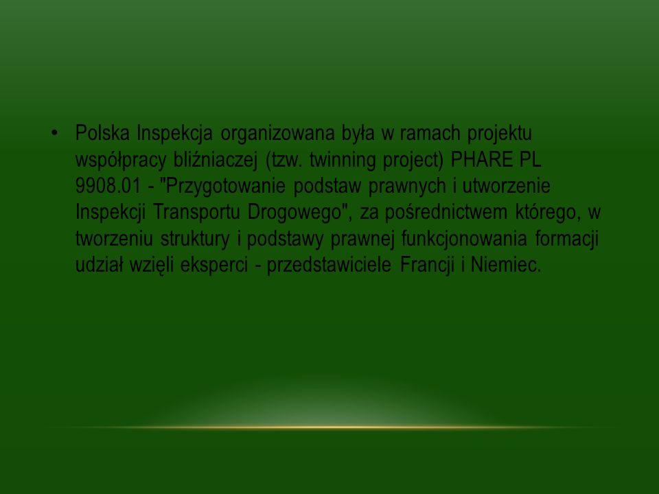 Polska Inspekcja organizowana była w ramach projektu współpracy bliźniaczej (tzw. twinning project) PHARE PL 9908.01 -