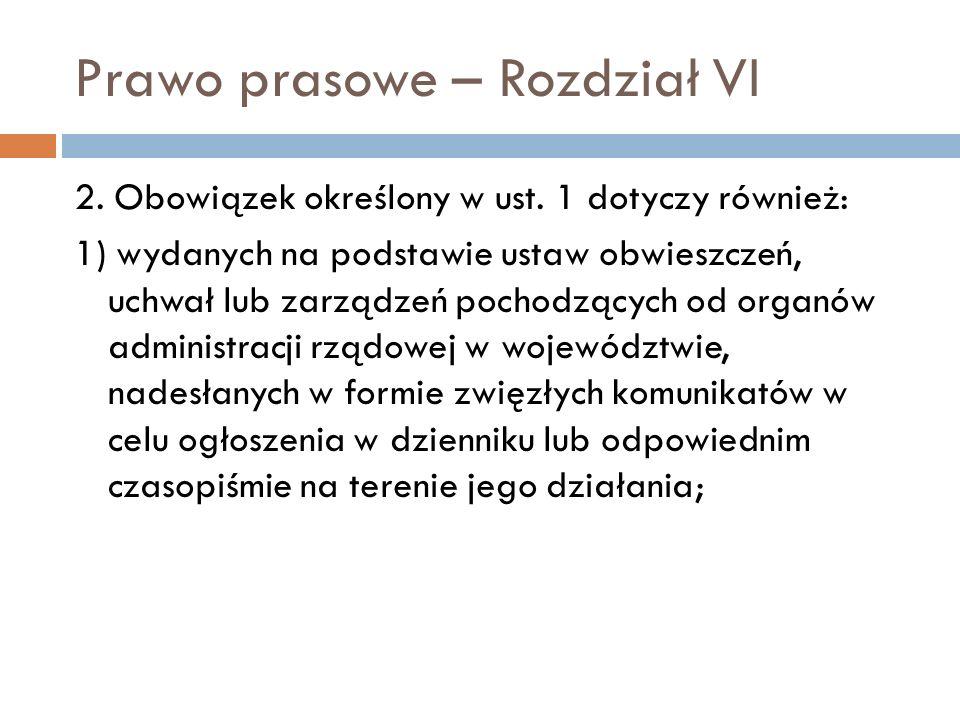 Prawo prasowe – Rozdział VI 2.Obowiązek określony w ust.