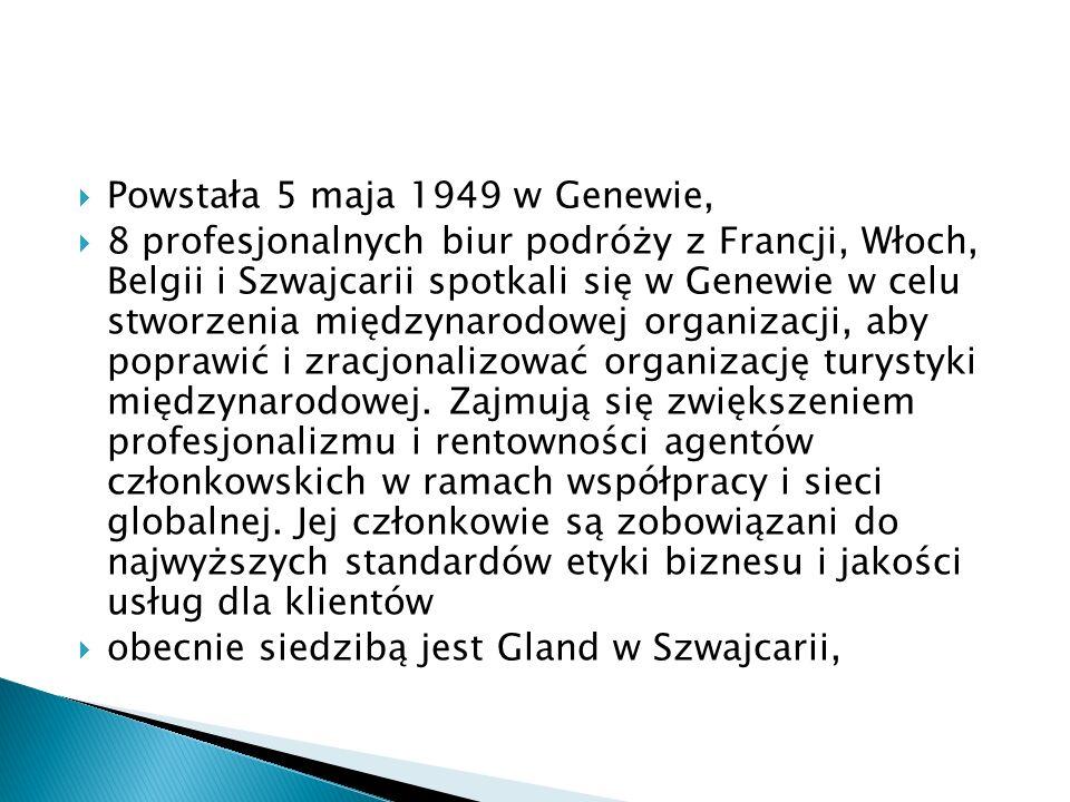Powstała 5 maja 1949 w Genewie, 8 profesjonalnych biur podróży z Francji, Włoch, Belgii i Szwajcarii spotkali się w Genewie w celu stworzenia międzyna