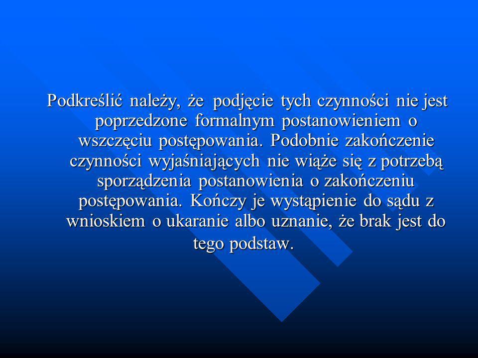 Postępowanie mandatowe Postępowanie mandatowe prowadzi Policja, a inne organy, gdy przepis szczególny tak stanowi.