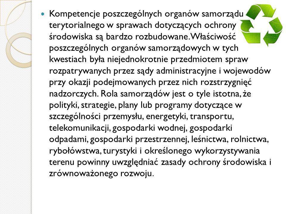 Organ wykonawczy województwa, powiatu i gminy, w celu realizacji polityki ekologicznej państwa, sporządza odpowiednio wojewódzkie, powiatowe i gminne programy ochrony środowiska, uwzględniając wymagania polityki ekologicznej państwa, którą przyjmuje Sejm na cztery lata.