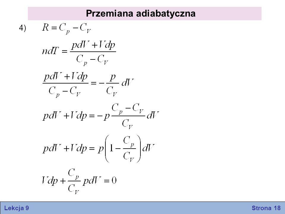 4) Przemiana adiabatyczna Lekcja 9 Strona 18