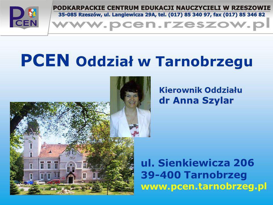 PCEN Oddział w Tarnobrzegu ul. Sienkiewicza 206 39-400 Tarnobrzeg www.pcen.tarnobrzeg.pl Kierownik Oddziału dr Anna Szylar