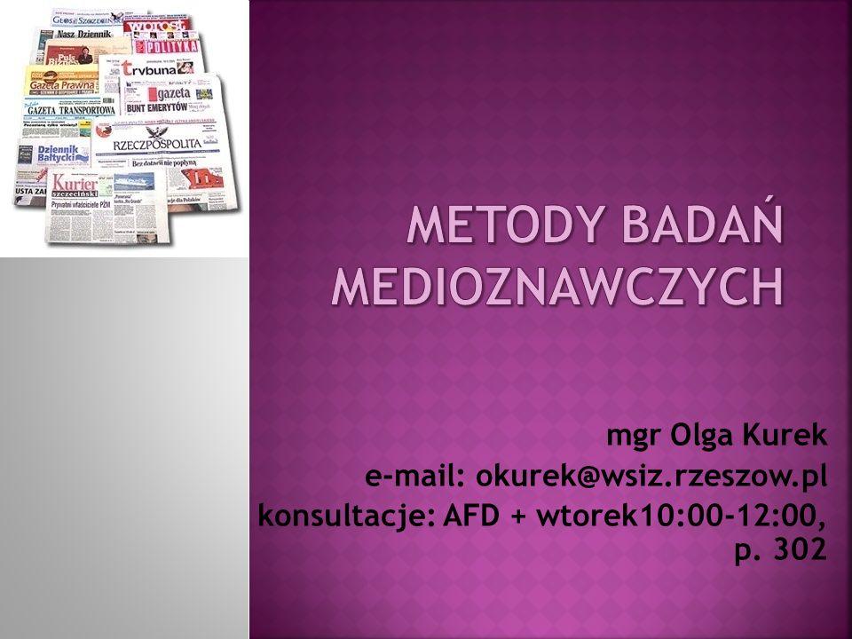 mgr Olga Kurek e-mail: okurek@wsiz.rzeszow.pl konsultacje: AFD + wtorek10:00-12:00, p. 302