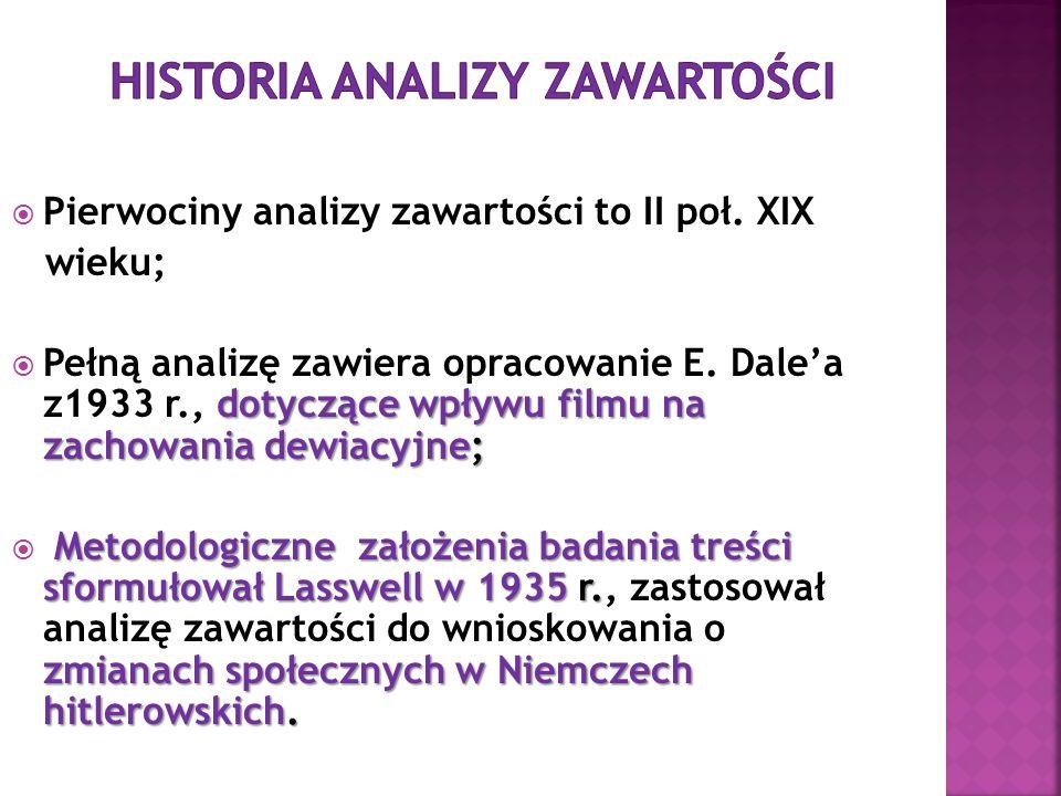 Pierwociny analizy zawartości to II poł.