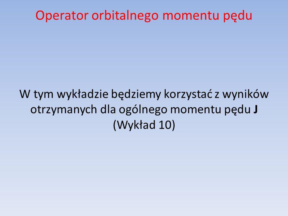 Operator omp we współrzędnych sferycznych Wyniki pośrednie podczas obliczania L 2 :