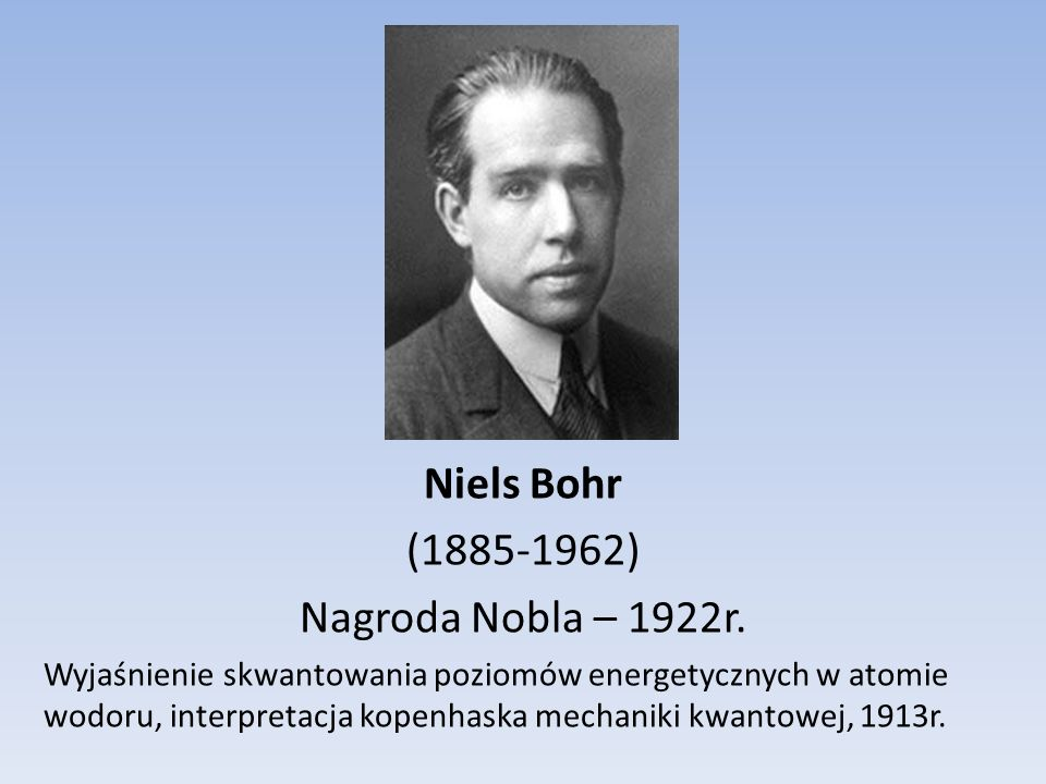 Arthur Compton (1892-1962) Nagroda Nobla – 1927r. Korpuskularny charakter fotonu, 1922r.