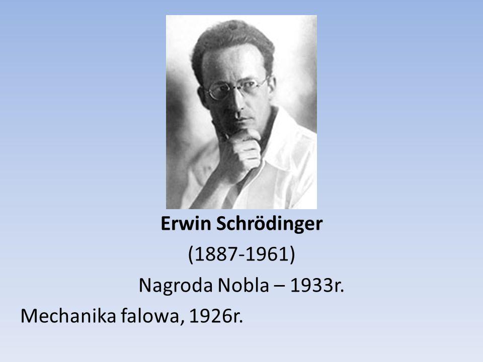 Werner Heisenberg (1901-1976) Nagroda Nobla – 1932r.