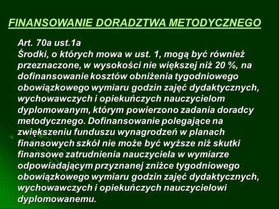 Art.70 a ust.2a Podziału środków, o których mowa w ust.