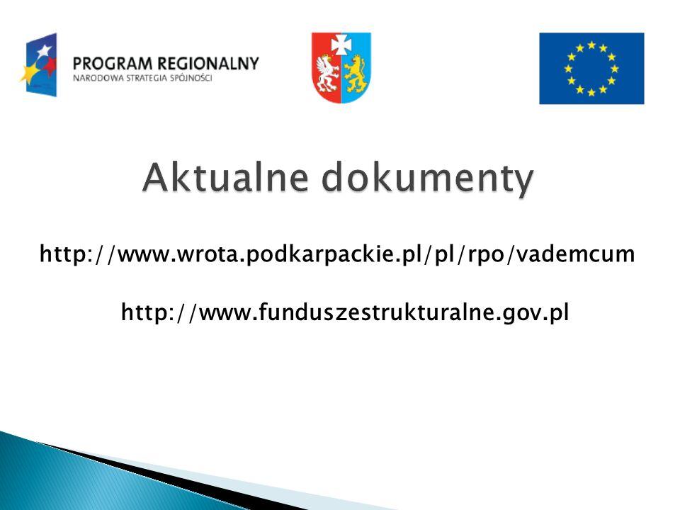 http://www.wrota.podkarpackie.pl/pl/rpo/vademcum http://www.funduszestrukturalne.gov.pl