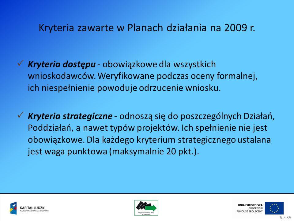 Kryteria zawarte w Planach działania na 2009 r.