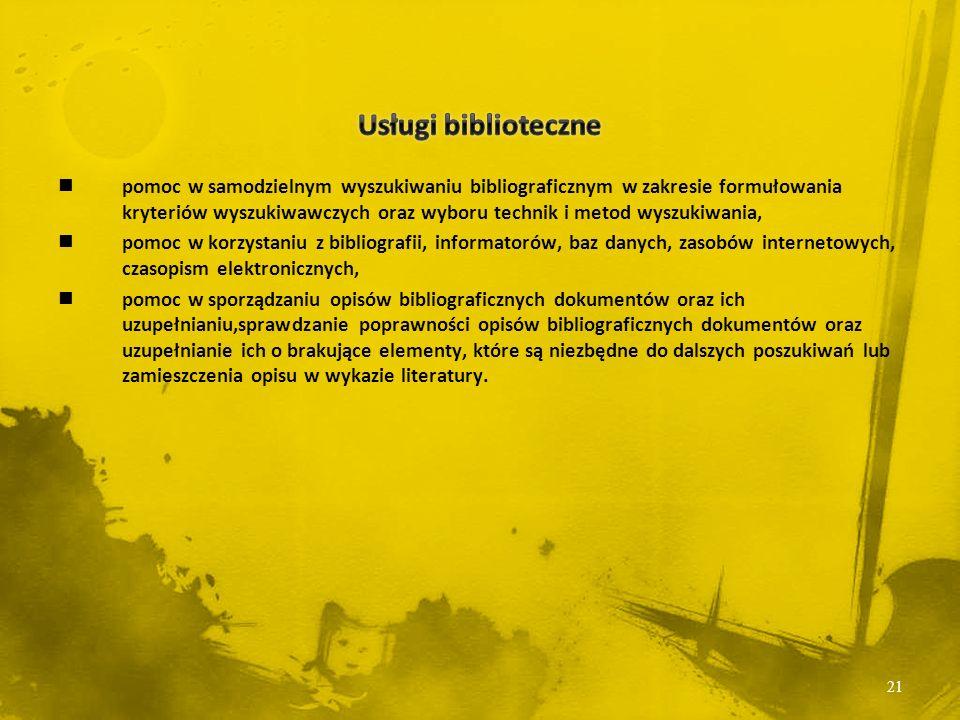 pomoc w samodzielnym wyszukiwaniu bibliograficznym w zakresie formułowania kryteriów wyszukiwawczych oraz wyboru technik i metod wyszukiwania, pomoc w korzystaniu z bibliografii, informatorów, baz danych, zasobów internetowych, czasopism elektronicznych, pomoc w sporządzaniu opisów bibliograficznych dokumentów oraz ich uzupełnianiu,sprawdzanie poprawności opisów bibliograficznych dokumentów oraz uzupełnianie ich o brakujące elementy, które są niezbędne do dalszych poszukiwań lub zamieszczenia opisu w wykazie literatury.