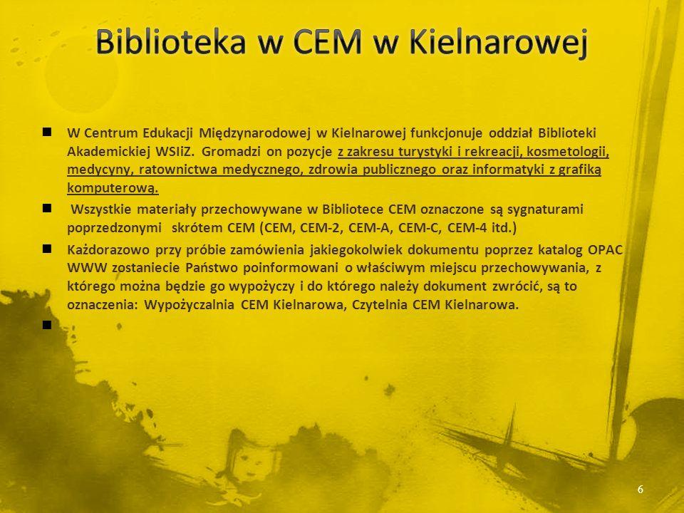 W Centrum Edukacji Międzynarodowej w Kielnarowej funkcjonuje oddział Biblioteki Akademickiej WSIiZ.