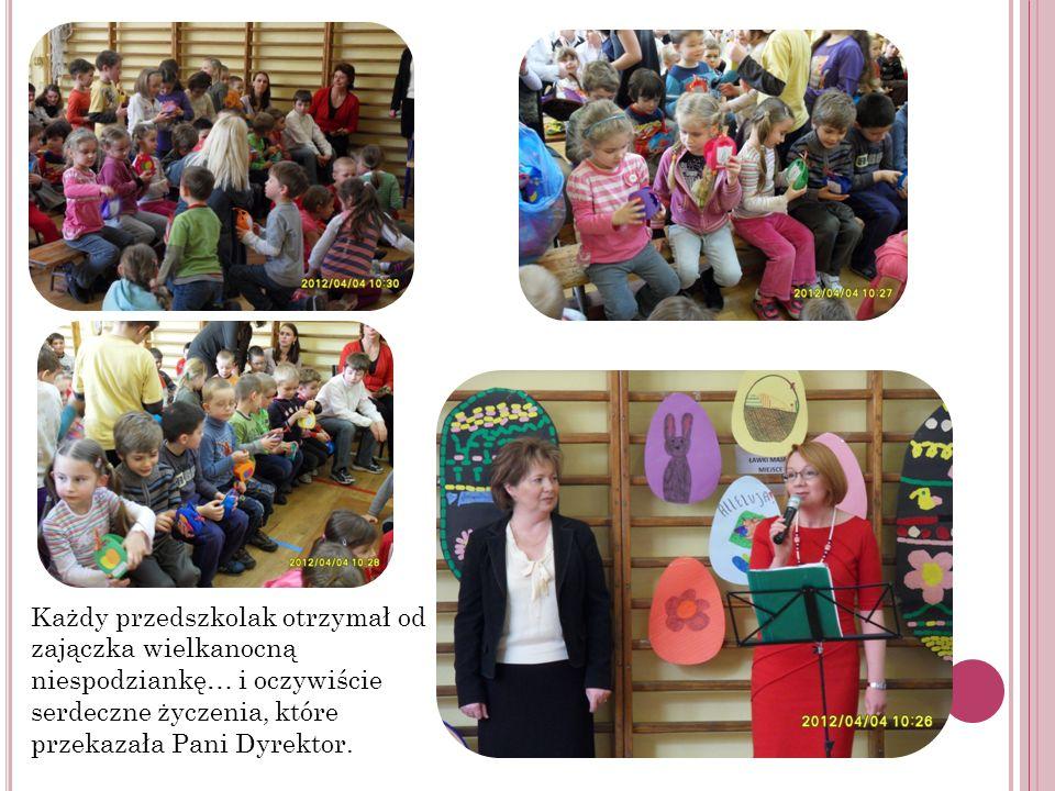 Każdy przedszkolak otrzymał od zajączka wielkanocną niespodziankę… i oczywiście serdeczne życzenia, które przekazała Pani Dyrektor.