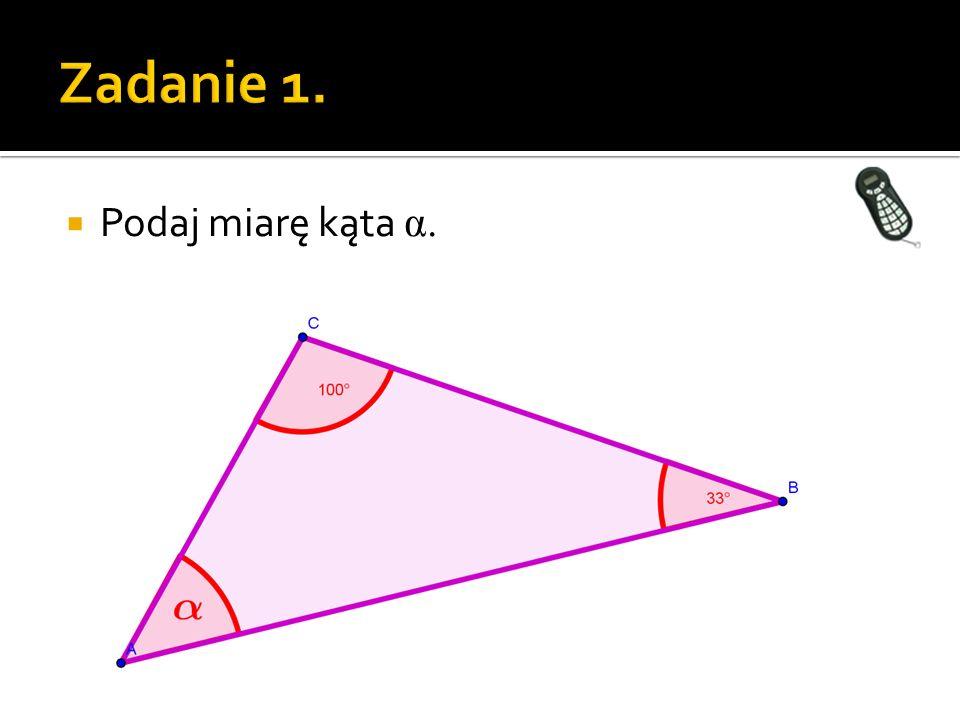 Podaj miarę kąta α. trójkąt.ggb