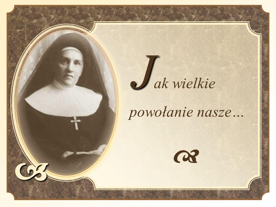 Grupy formacyjne: Profeski Juniorystki Nowicjuszki Postulantki
