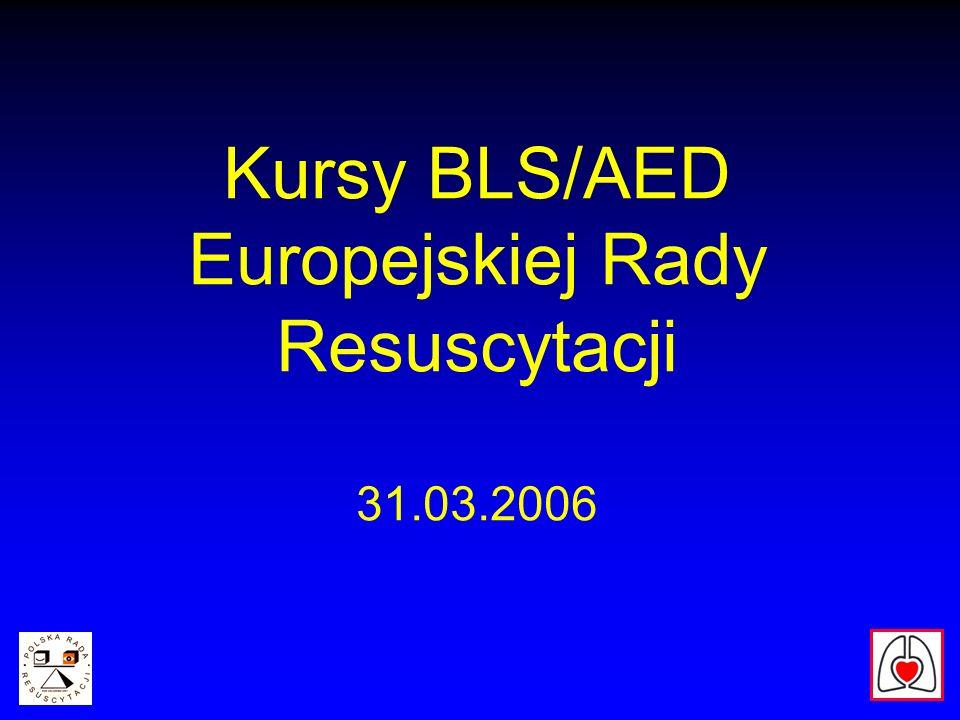 Kursy BLS/AED Europejskiej Rady Resuscytacji 31.03.2006