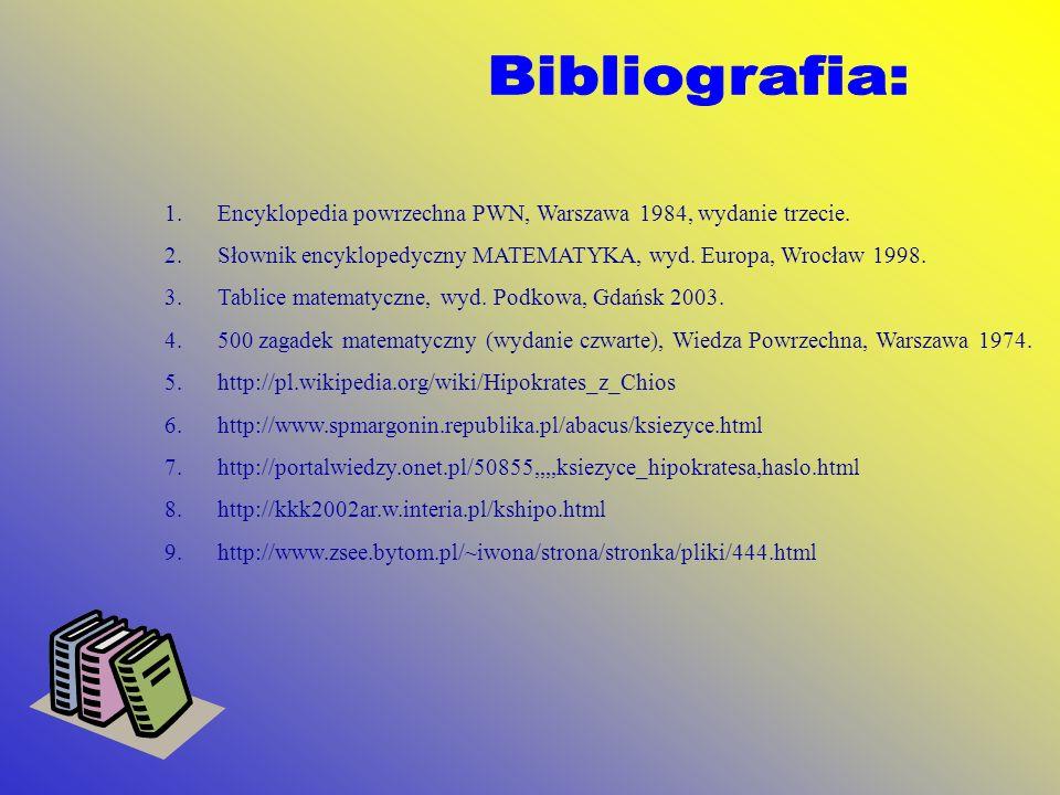 1.Encyklopedia powrzechna PWN, Warszawa 1984, wydanie trzecie. 2.Słownik encyklopedyczny MATEMATYKA, wyd. Europa, Wrocław 1998. 3.Tablice matematyczne