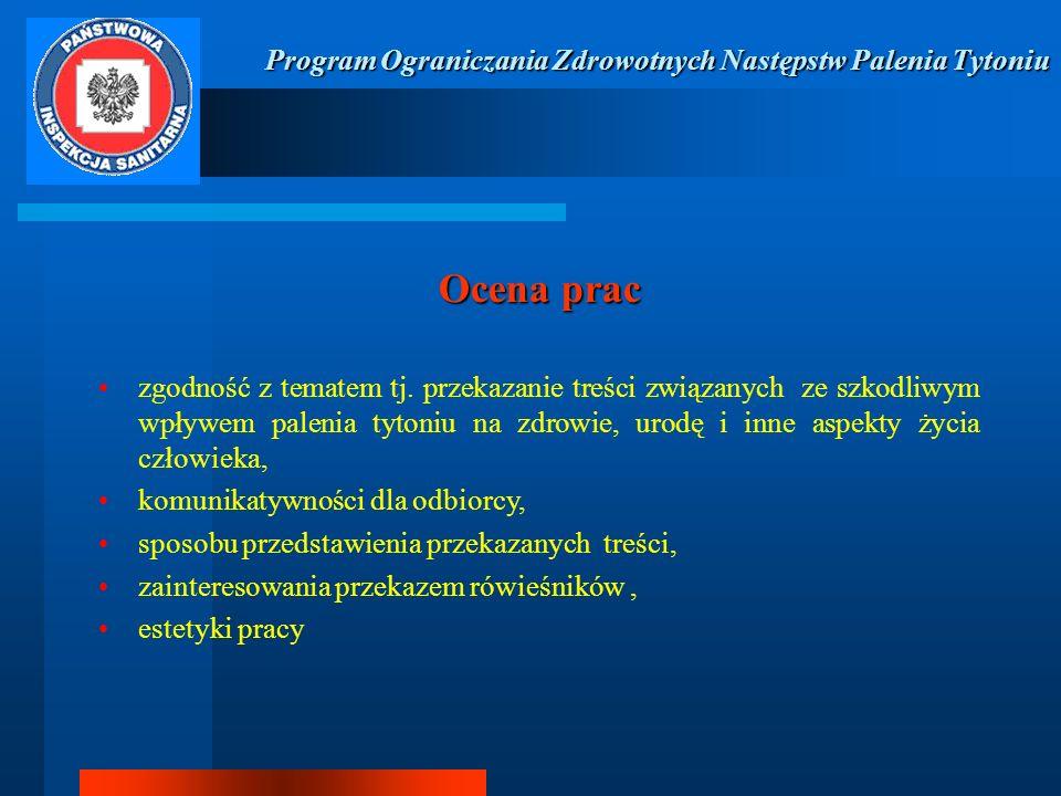 Program Ograniczania Zdrowotnych Następstw Palenia Tytoniu Skład komisji konkursowej * lek.