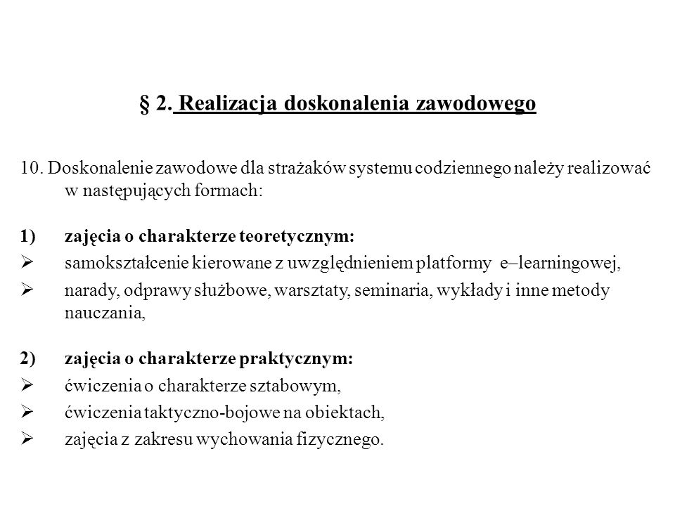 § 2.Realizacja doskonalenia zawodowego 10.